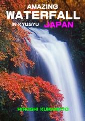 AMAZING  WATERFALL  IN  KYUSYU  JAPAN